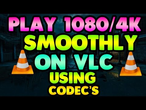 how-to-play-hd-videos-on-vlc-in-pc