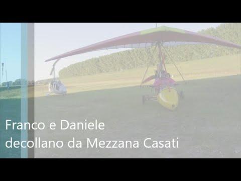 Franco e Daniele decollano da Mezzana Casati