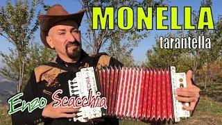 MONELLA (tarantella) Enzo Scacchia CAMPIONE DEL MONDO DI ORGANETTO