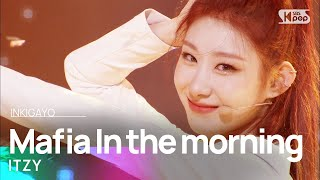 Download Mp3 ITZY Mafia In the morning 인기가요 inkigayo 20210502