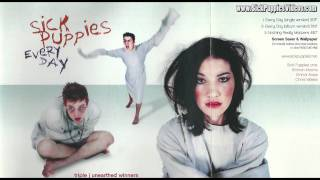 Sick Puppies - Every Day (Album Version) (Every Day Single)