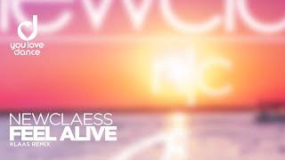 Newclaess – Feel Alive (Klaas Edit)