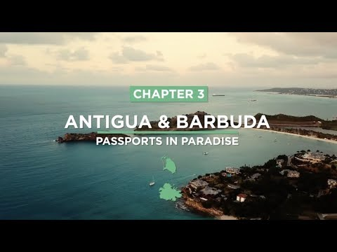 Caribbean Citizenship by Investment - 3/5: Antigua & Barbuda
