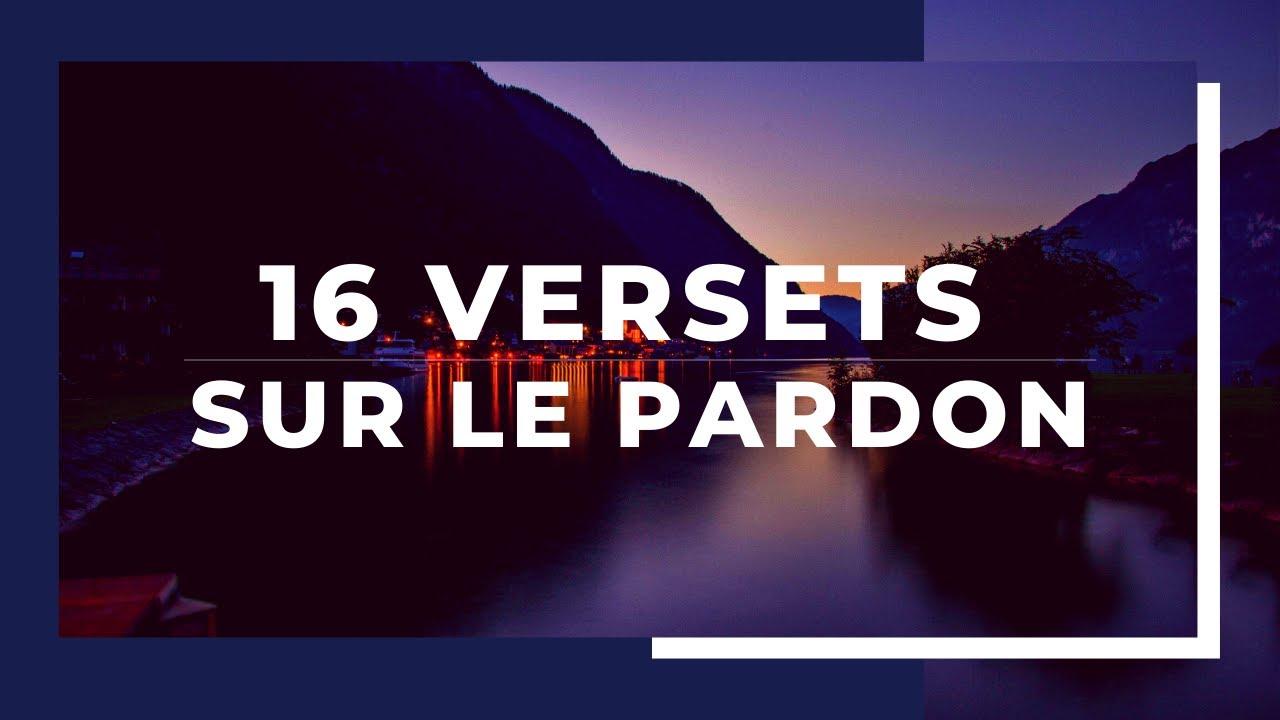 16 VERSETS SUR LE PARDON