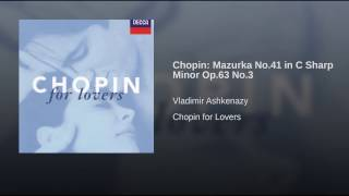 Chopin: Mazurka No.41 in C sharp minor Op.63 No.3