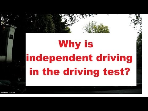 Why is independent driving in the driving test?