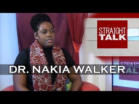 Straight Talk With Carla Zuill: Dr Nakia Walker (Full Episode)