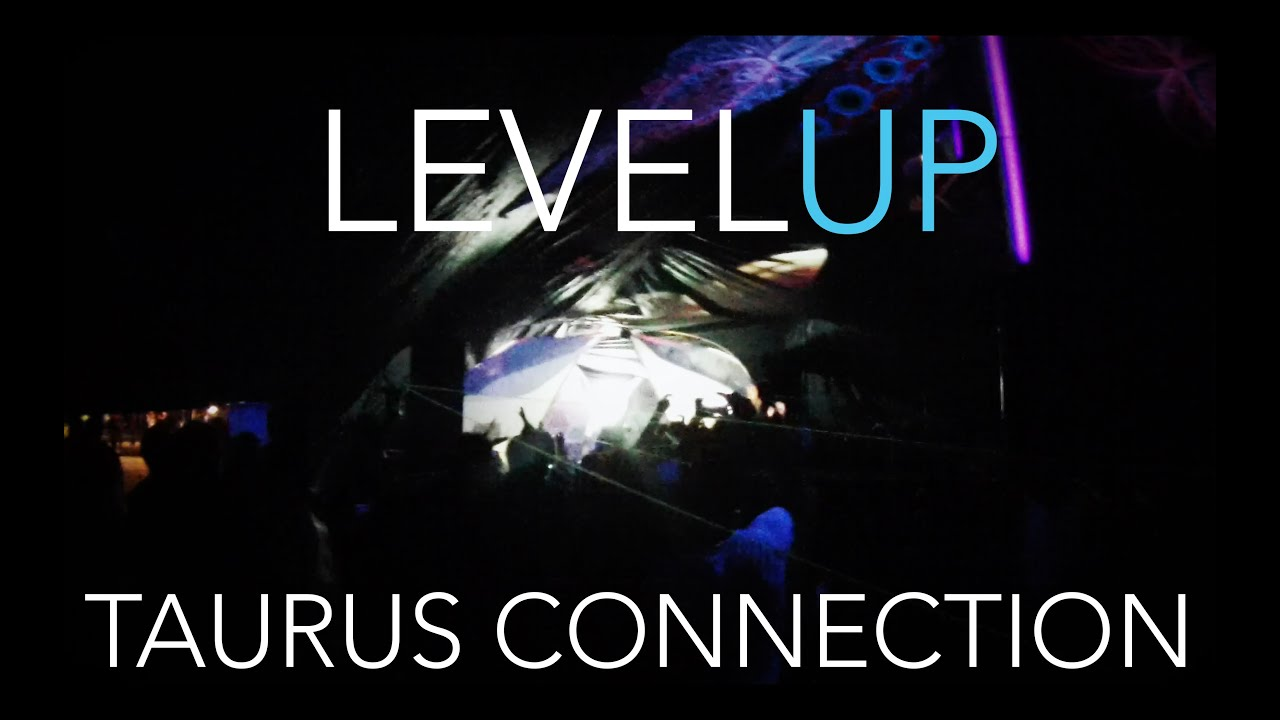 LevelUp - Live at Taurus Connection 2016 INTRO