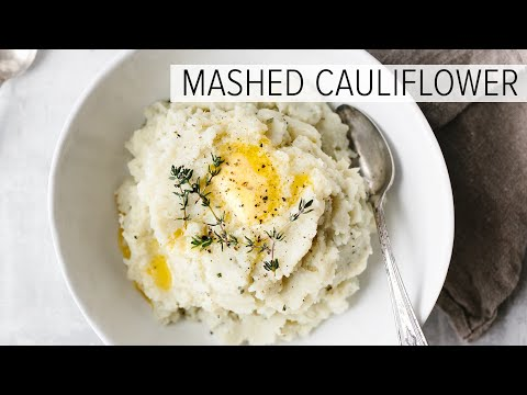 CAULIFLOWER MASHED POTATOES | with garlic & herbs, low-carb mashed cauliflower