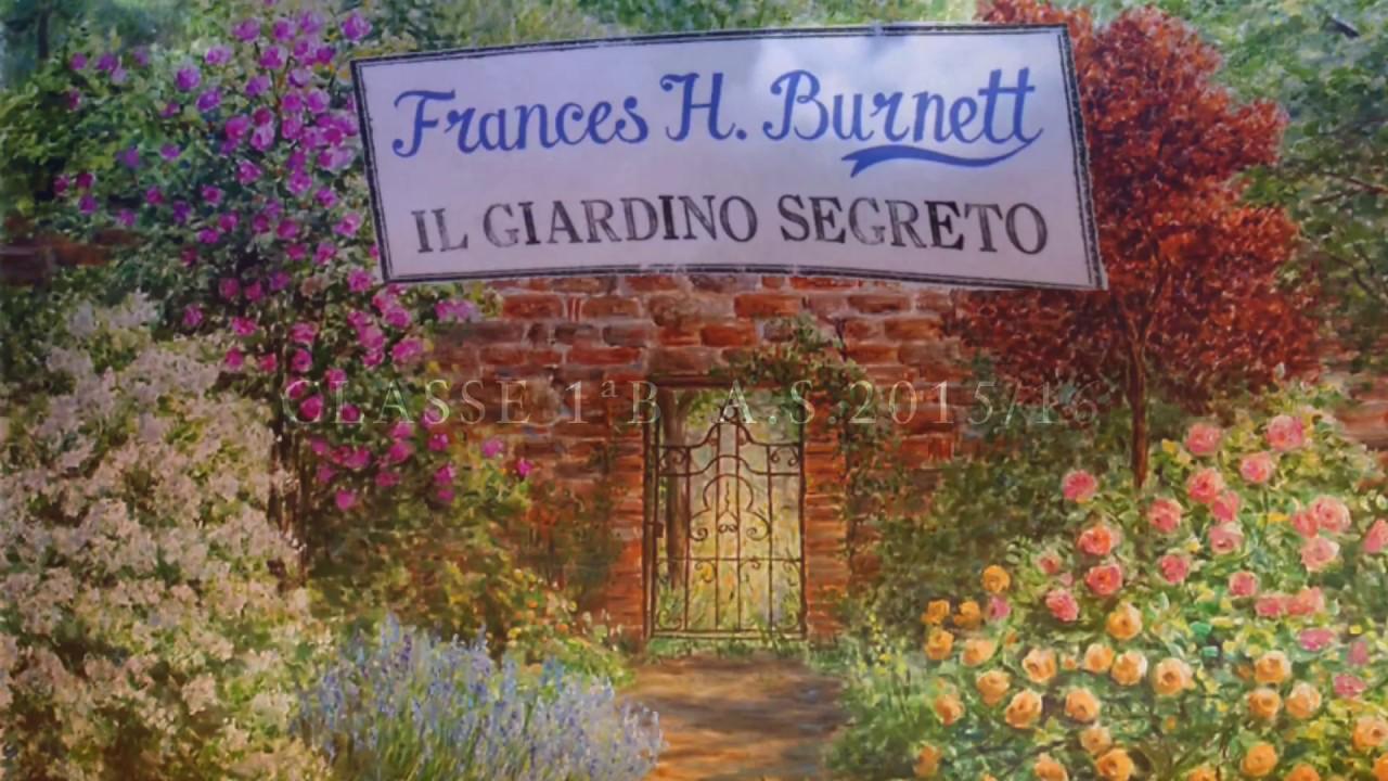 Il giardino segreto youtube