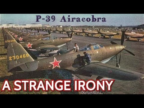 Did You Know That America's Worst WW2 Fighter P-39 Airacobra Was the Star of the Russian Air Force