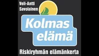 KOLMAS ELÄMÄ KIRJA Veli-Antti Savolainen esittelee teemoja 60 sek