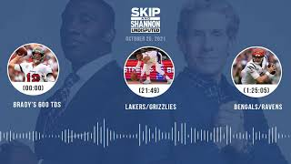 Brady's 600 TDs, Lakers/Grizzlies, Bengals/Ravens | UNDISPUTED audio podcast (10.25.21)