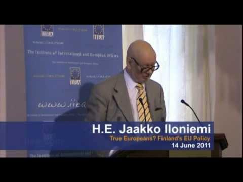 H.E. Jaakko Iloniemi on True Europeans? Finland's EU Policy