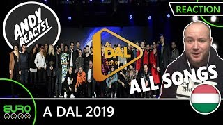 A DAL 2019 ALL SONGS REACTION | ANDY REACTS! (Hungary Eurovision 2019)