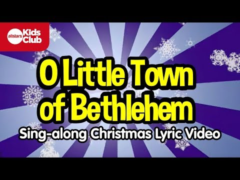 O LITTLE TOWN OF BETHLEHEM | Christmas Carols for Kids | Sing-along with lyrics