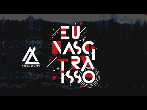 DE BAIXAR NOVO EU MUSICA VALADAO ANDRE NASCI