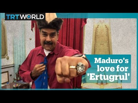 Venezuelan President Nicolas Maduro loves the Turkish series 'Resurrection: Ertugrul'