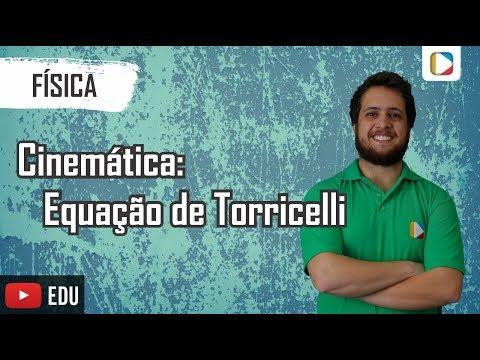 Física - Cinemática: Equação de Torricelli