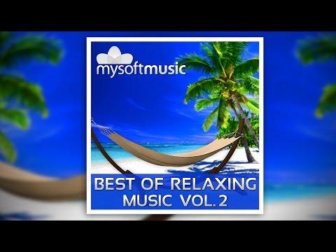 Best Of Relaxing Music Vol 2