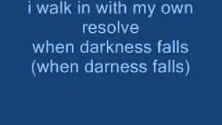 when darkness falls w/ lyrics