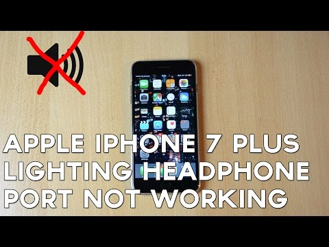 Apple iPhone 7 Plus Lighting Headphone Port Not Working?!