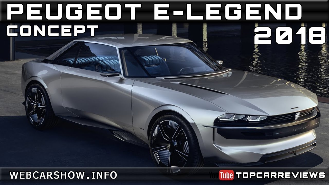 2018 peugeot e legend concept review rendered price specs release date youtube. Black Bedroom Furniture Sets. Home Design Ideas