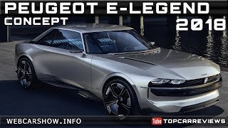 2018 PEUGEOT E-LEGEND CONCEPT Review Rendered Price Specs Release Date