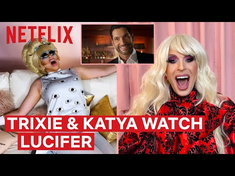 Drag Queens Trixie Mattel & Katya React to Lucifer | I Like to Watch | Netflix