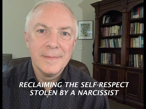 RECLAIMING THE SELF RESPECT STOLEN BY A NARCISSIST