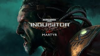 Warhammer 40K Inquisitor Martyr - Release Gameplay! FOR THE EMPRAAAH