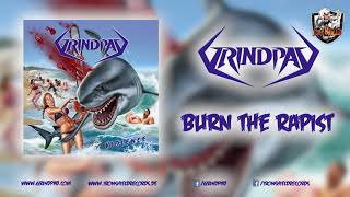 Grindpad: Burn the Rapist - new song and album announcement