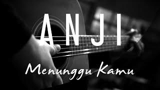 Download lagu Anji - Menunggu Kamu ( Acoustic Karaoke )