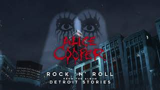 "Alice Cooper ""Rock & Roll"" - Official Visualizer - New album DETROIT STORIES out February 26"