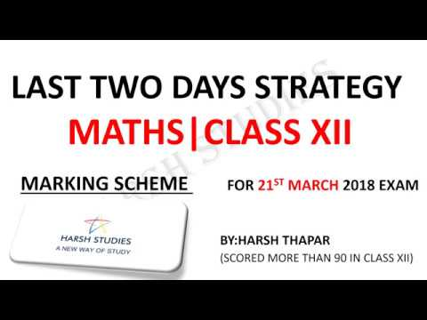 LAST 2 DAYS STRATEGY FOR MATHS EXAM 2018 | CLASS XII.