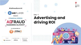 AdFraud Insiders Summit 2021, Day 1:  Advertising and Driving ROI
