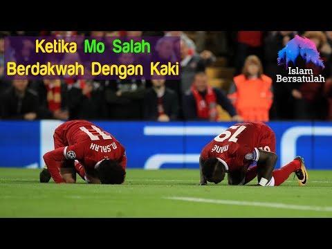 Mo Salah, Pemain Liverpool Yang Berdakwah Dengan Kakinya 👏👏
