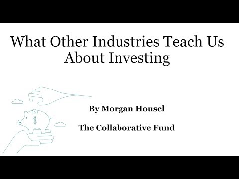 Morgan Housel on What Other Industries Teach Us About Investing