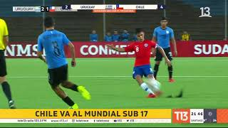 Chile-Uruguay: los goles que llevaron a La Roja Sub 17 al Mundial