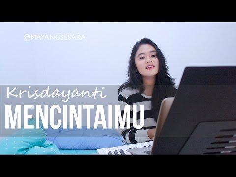 Mencintaimu - Krisdayanti ( Cover by Mayang Sesara )