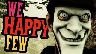 TAKE DRUGS, BE HAPPY - We Happy Few