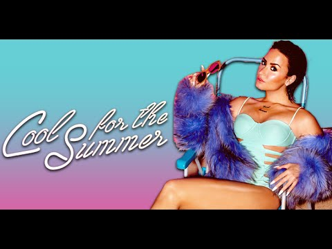 Cool for the summer (Lyrics Video) HQ