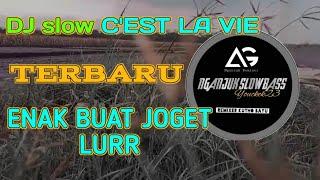 Download lagu DJ SLOW C'EST LA VIE ,enak buat joget lurr BY NGANJUK SLOW BASS