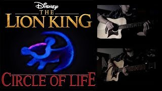 The Lion King - Circle Of Life (Guitar Cover)