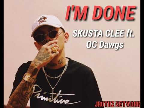 I'm done - Skusta clee ft. OC Dawgs/New song 2020(Unrelease song)