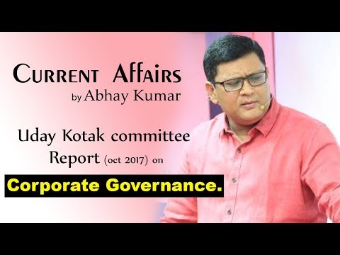 Uday Kotak Committee Report on Corporate Governance .(oct 2017)