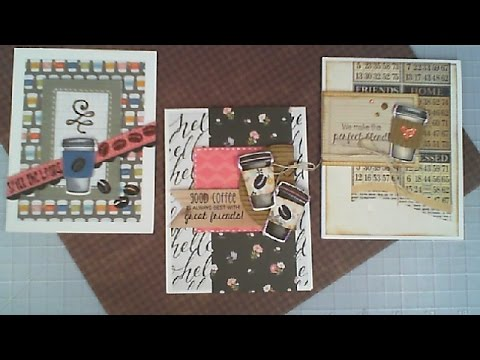 Happy Friday Series / Using Whats In Our Stash / 3 Coffee Cards / C&CT
