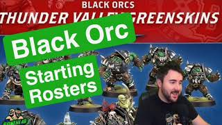 Black Orc Starting Rosters - Blood Bowl 2020 (Bonehead Podcast)