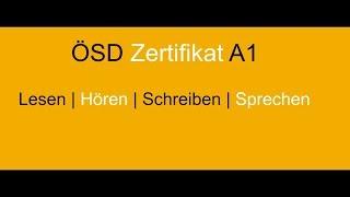 ÖSD Zertifikat A1 Lesen, Hören, Schreiben, Sprechen