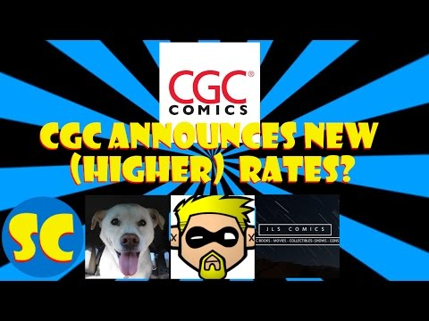 "CGC announces a rate increase, plus CBCS talk. And, are we in the ""Variant-age?"""
